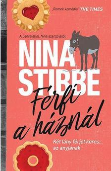 Nina Stibbe - Férfi a háznál