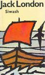Jack London - Siwash und andere Geschichten [antikv�r]