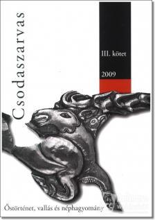 _ - CSODASZARVAS III. - �ST�RT�NET, VALL�S, N�PHAGYOM�NY