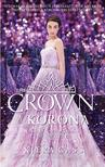 Kiera Cass - A KORONA - THE CROWN - A P�RV�LASZT� SOR. 5.