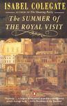 COLEGATE, ISABEL - The Summer of the Royal Visit [antikvár]