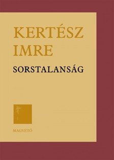 KERT�SZ IMRE - Sorstalans�g [eK�nyv: pdf, epub, mobi]
