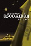 Raana Raas - Csodaid�k 3 - �rul�s [eK�nyv: pdf, epub, mobi]