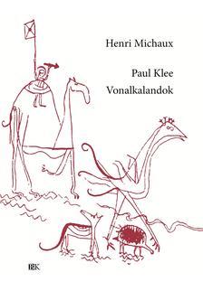 Michaux, Henri - Paul Klee, Vonalkalandok