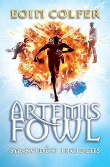 Eoin Colfer - Artemis Fowl - Sarkvidéki incidens