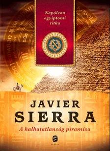 Javier Sierra - A halhatatlans�g piramisa