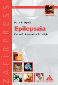 LEPPIK, ILO E. DR. - Epilepszia Korszer� diagnosztika �s ter�pia