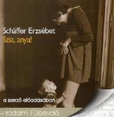 SCH|FFER ERZS�BET - SZIA, ANYU! - HANGOSK�NYV