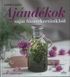 Gabriele Bickel - Aj�nd�kok saj�t f�szerkert�nkb�l