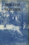 MEGYER SZABOLCS - Mórától Móráról [antikvár]