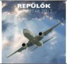 . - Repülők naptár 2017