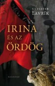 LAVRÍK, SILVESTER - Irina és az ördög