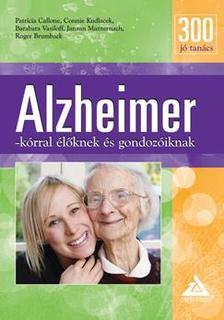Patricia Callone, Connie Kudlacek, Barabara Vasiloff, Janaan Manternach, Roger Brumback - 300 j� tan�cs Alzheimer-k�rral �l�knek �s gondoz�iknak