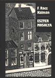 F. Rácz Kálmán - Eszter mosolya [antikvár]