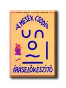 ADAMIKNÉ DR. JÁSZÓ ANNA-DR.GÓS - DI-070032 A MESÉK CSODÁI-ÍRÁSELŐKÉSZÍTŐ MF