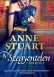 Anne Stuart - A sz�gyentelen