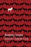 Kem�ny Istv�n - KEDVES ISMERETLEN