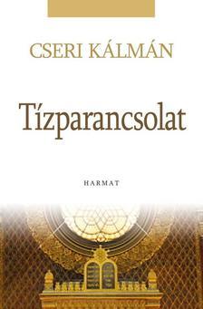 Cseri K�lm�n - T�zparancsolat