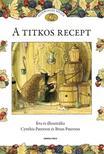 PATERSON, CYNTHIA �S BRIAN - Foxwoodi mes�k. A titkos recept #