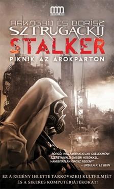 Arkagyij Sztrugackij - Borisz Sztrugackij - Stalker - Piknik az árokparton [eKönyv: epub, mobi]