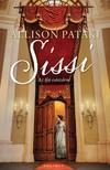 Allison Pataki - Sissi - Az ifj� cs�sz�rn� [eK�nyv: epub,  mobi]