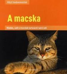 Ralston Beate dr. - A MACSKA - H�ZI KEDVENCEINK
