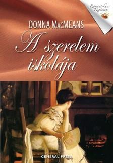 Donna MacMeans - A szerelem iskolája [eKönyv: epub, mobi]