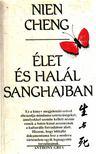 Cheng, Nien - �let �s hal�l Sanghaiban [antikv�r]