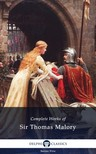SIR THOMAS MALORY - Delphi Complete Works of Sir Thomas Malory (Illustrated) [eK�nyv: epub,  mobi]