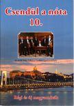 Nógrádi Tóth István (szerk.) - Csendül a nóta 10. [antikvár]
