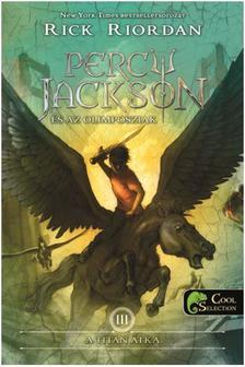 Rick Riordan - Percy Jackson �s az olimposziak 3. - A Tit�n �tka (�J!)