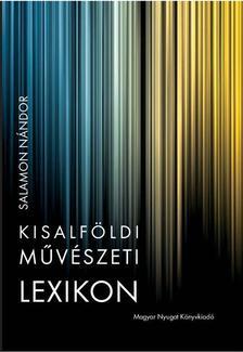 Salamon N�ndor - Kisalf�ldi m�v�szeti lexikon