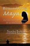 Rathod Jitendra - Remembering Maya [eK�nyv: epub,  mobi]
