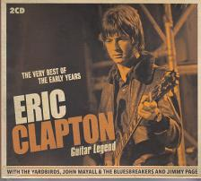 - ERIC CLAPTON GUITAR LEGEND (THE VERY BEST OF THE EARLY YEARS) 2CD