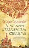 DARJA DESOMBRE - A MENNYEI JERUZSÁLEM SZELLEME