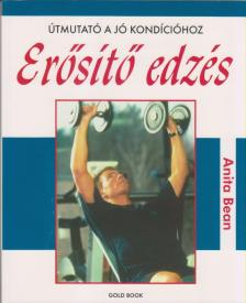 Anita Bean - ER�S�T� EDZ�S - �TMUTAT� A J� KOND�CI�HOZ