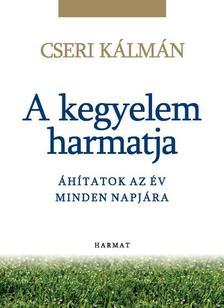 Cseri K�lm�n - A kegyelem harmatja - �h�tatok az �v minden napj�ra