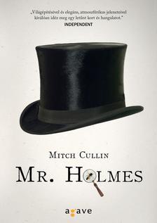 Mitch Cullin - Mr. Holmes