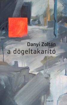 Danyi Zolt�n - A d�geltakar�t�