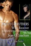 Joachim Jean - Buddy Carruthers,  Wide Receiver   (First & Ten series,  book 2) [eK�nyv: epub,  mobi]