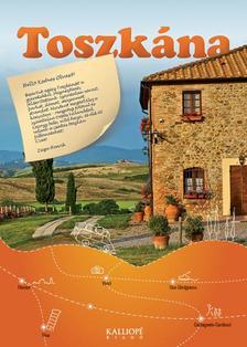 Zsiga Henrik - TOSZKÁNA - Utazik a család - városok, túrák, kalandok