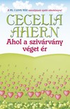 Cecelia Ahern - Ahol a sziv�rv�ny v�get �r [eK�nyv: pdf, epub, mobi]