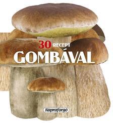 - 30 recept gomb�val
