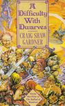 GARDNER, CRAIG SHAW - A Difficulty With Dwarves [antikv�r]