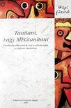MONTAY BE�TA, PANKOVICS �GNES, - Tan�tani,  vagy MEGtan�tani (DVD mell�klettel)