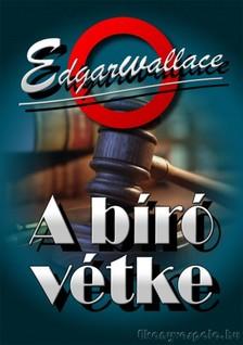 Edgar Wallace - A bíró vétke [eKönyv: epub, mobi]