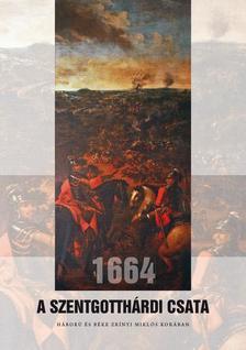 . - 1664 - A szentgotthárdi csata
