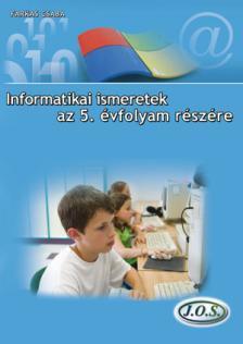 Farkas Csaba - INFORMATIKAI ISMERETEK 5.O.