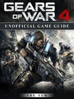 Yuw The - Gears of War 4 Unofficial Game Guide [eKönyv: epub,  mobi]