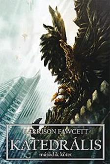 Harrison Fawcett - Katedr�lis II.